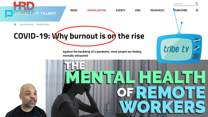 Tribe TV: The Mental Health of Remote Workers